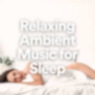 Relaxing Ambient Music for Sleep