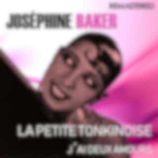 La petite tonkinoise / J'ai deux amours (Remastered)