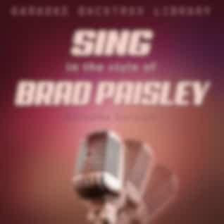 Sing in the Style of Brad Paisley (Karaoke Version)