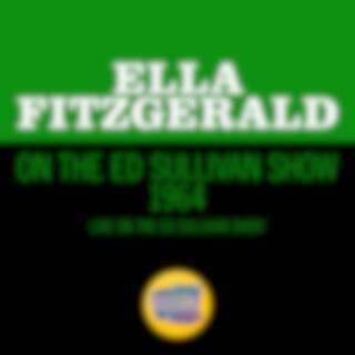 Ella Fitzgerald On The Ed Sullivan Show 1964