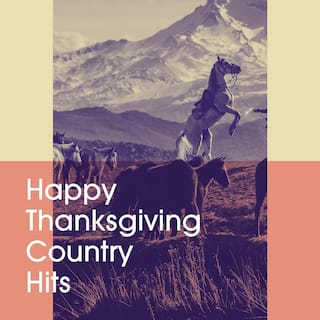 Happy Thanksgiving Country Hits