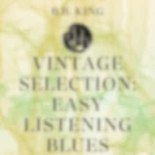 Vintage Selection: Easy Listening Blues (2021 Remastered Version)