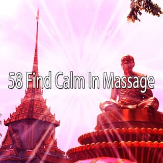 58 Find Calm in Massage