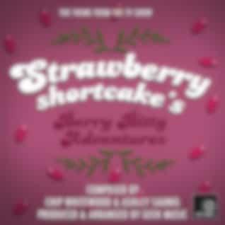 Strawberry Shortcake's Berry Bitty Adventures- Main Theme
