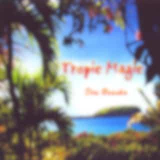 Tropic Magic
