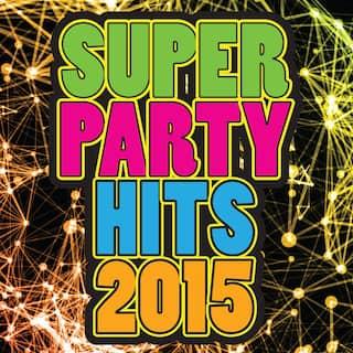 Super Party Hits 2015