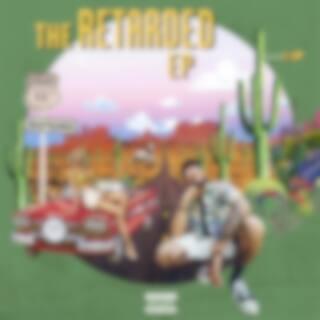 The Retarded - EP