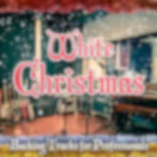 White Christmas - Backing Tracks for Professionals
