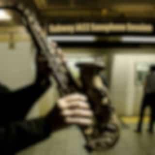 Subway Jazz Saxophone Session