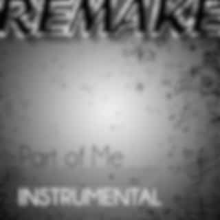 Part of Me (Katy Perry Instrumental Remake)