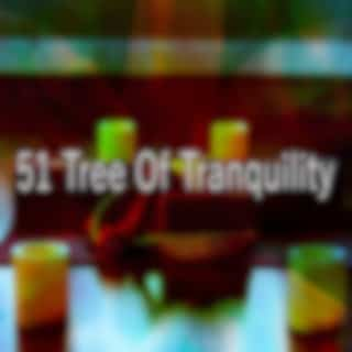 51 Tree Of Tranquility