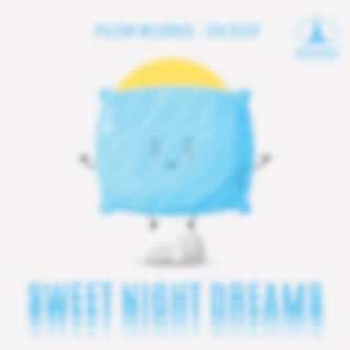 Pillow Melodies – Zen Sleep – Sweet Night Dreams, Guide Light, Ultimate Chill for Sleep