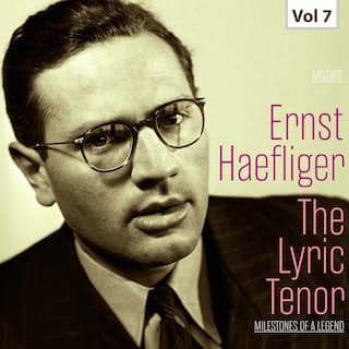 Milestones of a Legend -The Lyric Tenor,  Vol. 7
