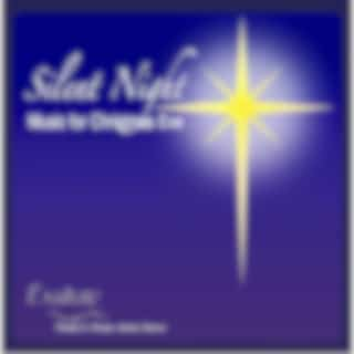 Silent Night: Music for Christmas Eve