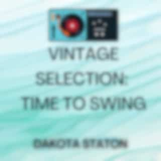 Vintage Selection: Time to Swing (2021 Remastered Version)