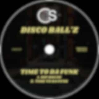 Time To Da Funk (Original Mix)