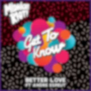 Better Love (feat. Andre Espeut)