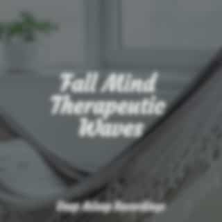 Fall Mind Therapeutic Waves