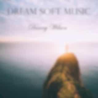 Dream Soft Music