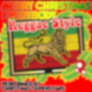 Merry Christmas Everybody: Reggae Style