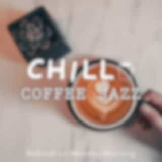Chill Coffee Jazz-Refresh on Monday Morning-