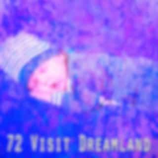 72 Visit Dreamland