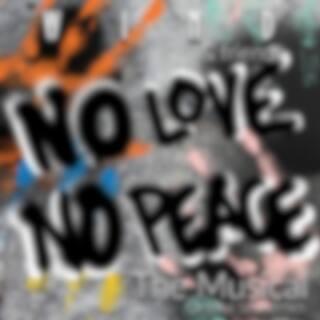 No Love, No Peace: The Musical (Original Soundtrack)