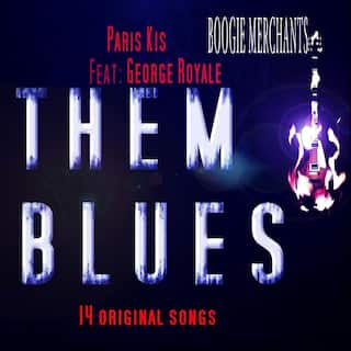 Them Blues (feat. George Royale)