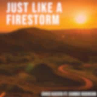 Just Like a Firestorm (feat. Cammie Robinson)