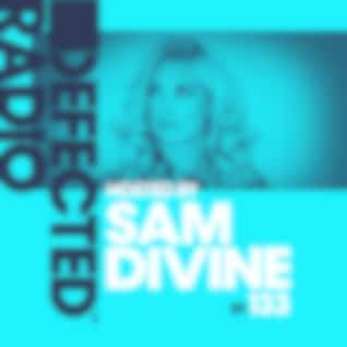 Defected Radio Episode 133 (hosted by Sam Divine)