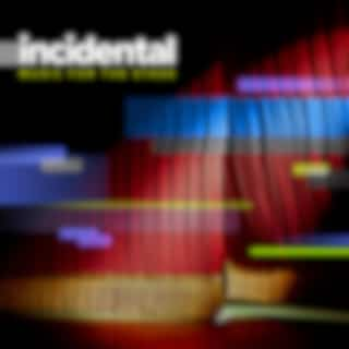 Incidental: Music for the Stage (Original Score)