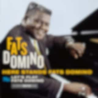 Here Stands Fats Domino Plus Let`S Play Fats Domino