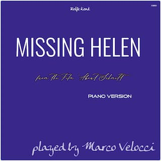 Missing Helen (Music Inspired by the Film) (From About Schmidt (Piano Version))
