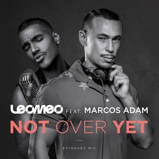 Not Over Yet (feat. Marcos Adam) - EP