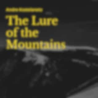 The Lure of the Mountains